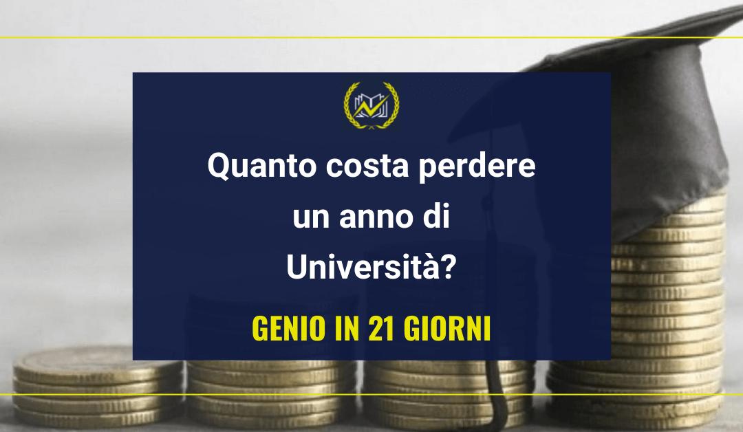 Genio in 21 Giorni: quanto costa perdere un anno di Università?