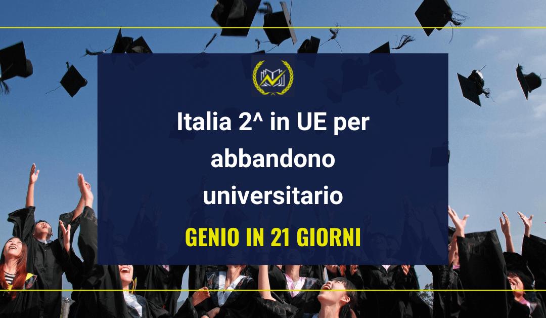 """Genio in 21 giorni denuncia: """"Italia 2^ in UE per abbandono universitario"""""""